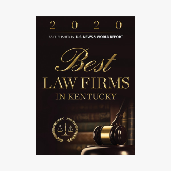 2020 Best Law Firms In Kentucky As Published in U.S. News & World Report